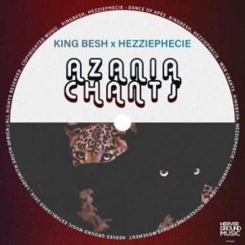 EP: KingBesh & HezziePhecie - Azania Chants
