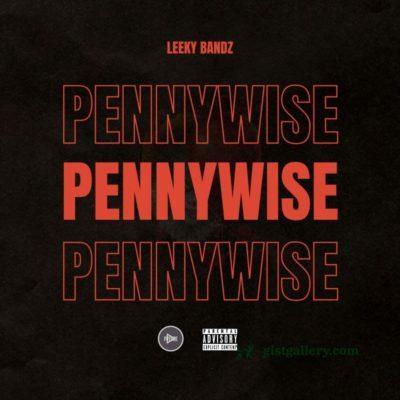 EP: Leeky Bandz - Pennywise