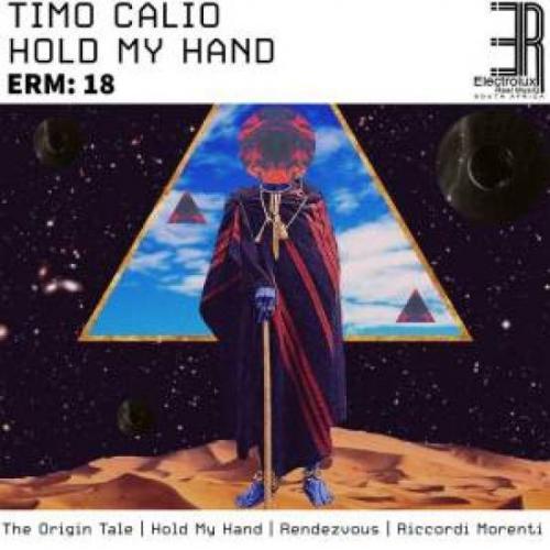 EP: Timo Calio - Hold My Hand