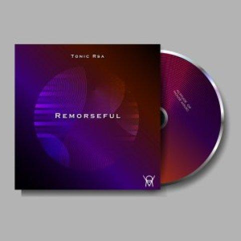 EP: Tonic Rsa - Remorseful