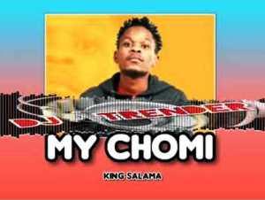 King Salama - MY CHOMI