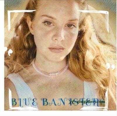 Lana Del Rey - Blue Banister