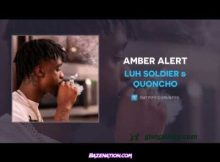 Luh Soldier & Quoncho - Amber Alert