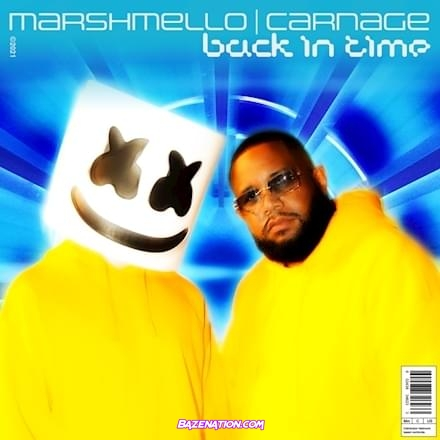Marshmello ft Carnage - Back In Time