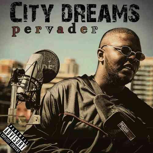 Pervader - City Dreams