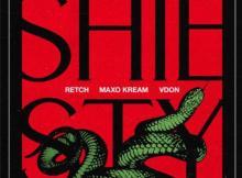 RetcH & V Don ft Maxo Kream - Shiesty