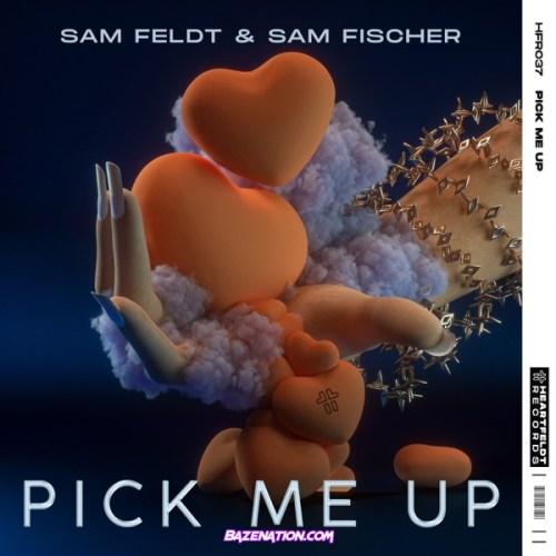 Sam Feldt & Sam Fischer - Pick Me Up