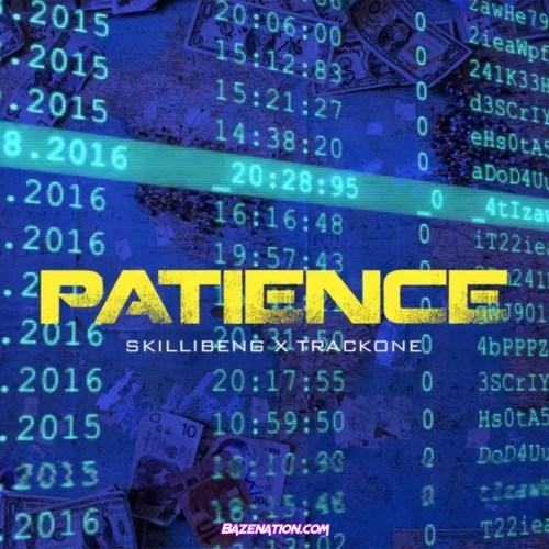 Skillibeng ft Trackone - Patience