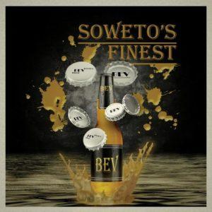 Soweto's Finest - Bev