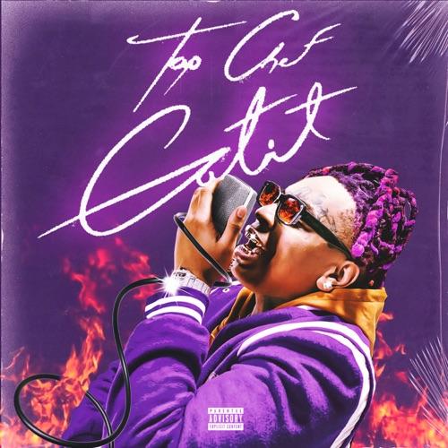 ALBUM: Lil Gotit - Top Chef Gotit
