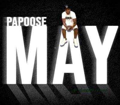 ALBUM: Papoose - May