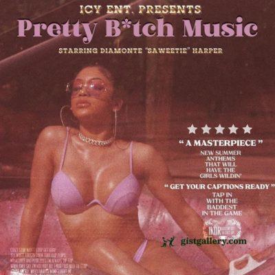 ALBUM: Saweetie - Pretty Bitch Music