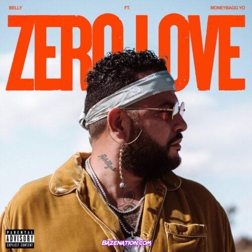 Belly ft Moneybagg Yo - Zero Love
