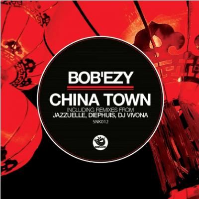 Bob'ezy - China Town (Jazzuelle Darker Remix)