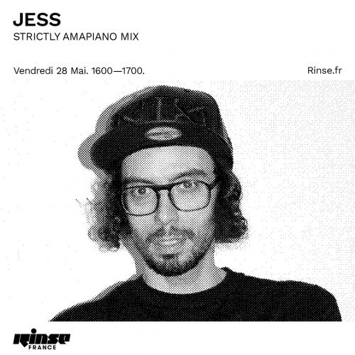 DJ Jess - Rinse FM Strictly Amapiano Mix (28 May 2021)