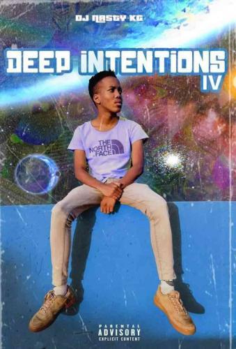 DJ Nasty Kg - Deep Intentions Episode 4