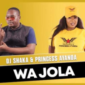 DJ Shaka & Princess Ayanda - Wa Jola