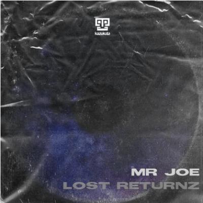 EP: Mr Joe - Lost Returnz
