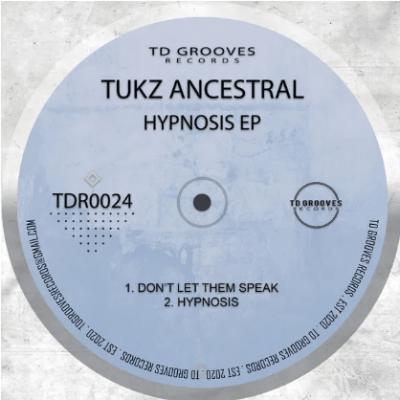 EP: Tukz Ancestral - Hypnosis