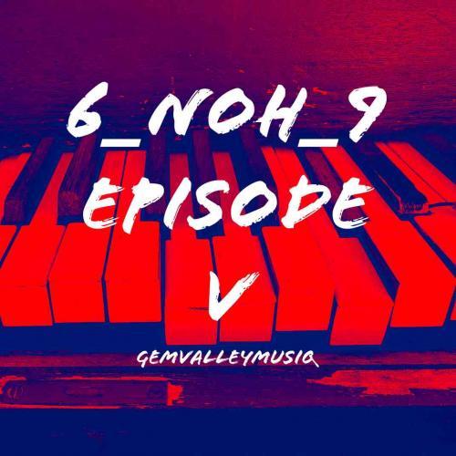 Gem Valley MusiQ - 6_NoH_9 Episode V Album