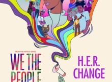 """H.E.R. - Change (From the Netflix Series """"We the People"""")"""
