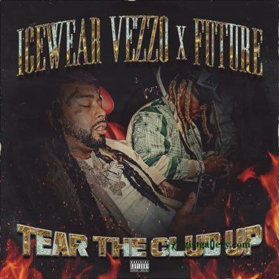 Icewear Veezo ft Future - Tear The Club Up