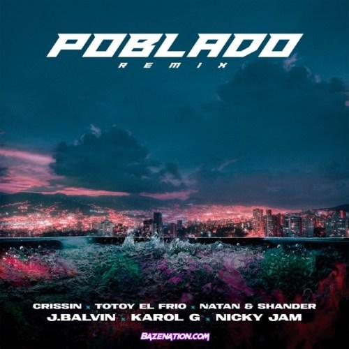 J Balvin, KAROL G & Nicky Jam ft Crissin, Totoy El Frio & Natan & Shander - Poblado
