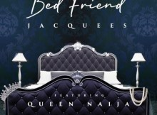 Jacquees ft Queen Naija - Bed Friend
