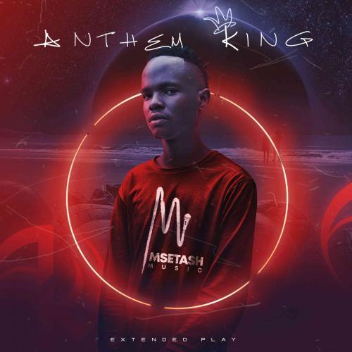 Msetash - Anthem King EP