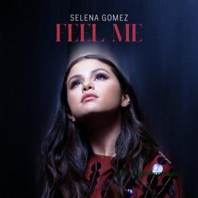 Selena Gomez - Feel Me