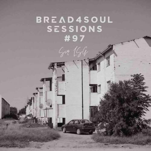 Sir LSG - Bread4Soul Sessions 9 Mix