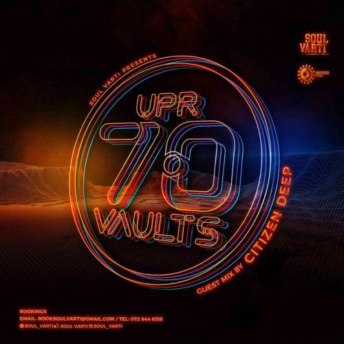 Soul Varti - UPR Vaults Vol. 70 Mix