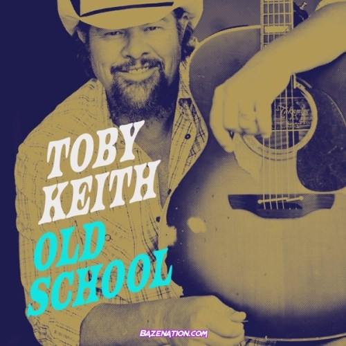 Toby Keith - Old School