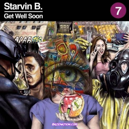 Starvin B - Get Well Soon Download Album