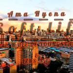 Ama Hyena – Soft life Ft. R.Dee De Youngstar sa & Lzrs sa