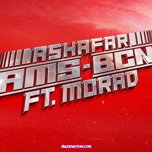 Ashafar & Morad – Ams – Bcn Mp3 Download