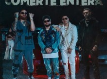 Casper Magico, Juhn, Flow La Movie, Miky Woodz, Lyanno – Comerte Entera Mp3 Download
