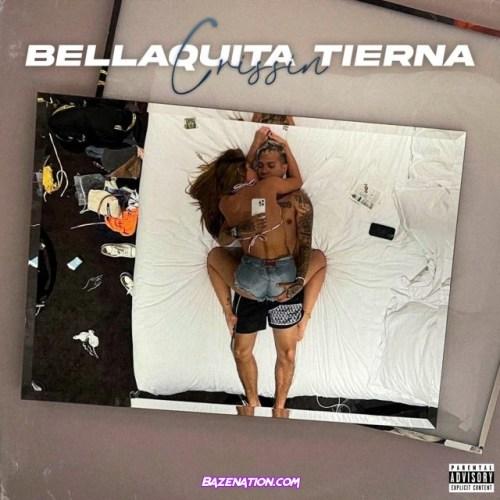 Crissin – Bellaquita Tierna Mp3 Download