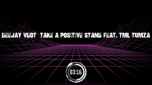 DOWNLOAD Deejay Vdot Take A Positive Stand ft. TML Tumza Mp3