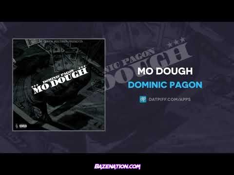 Dominic Pagon - Mo Dough Mp3 Download