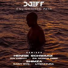EP: DJEFF – Enlightened Path Remixes