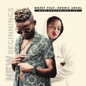 EP: Mbzet & Kronic Angel - New Beginnings