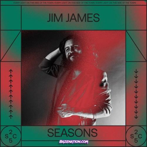 Jim James – Seasons Mp3 Download
