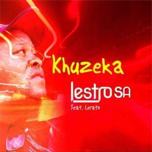 Lestrosa – Khuzeka