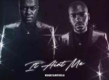 Mshayi & Mr Thela It Ain