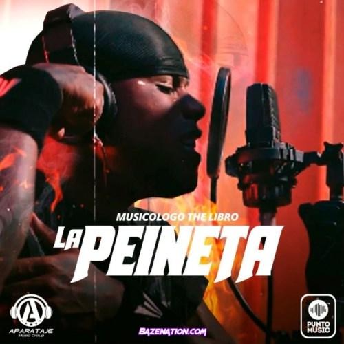 Musicologo The Libro – La Peineta Mp3 Download