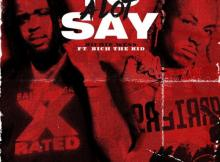 Richie Wess ft Rich the Kid - Alot To Say