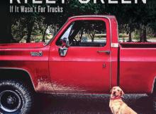Riley Green - If It Wasn't For Trucks