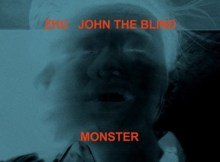 ZHU – Monster (feat. John The Blind) Mp3 Download