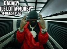 DaBaby - Whole Lotta Money (FREESTYLE)